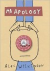 Mr. Apology and Other Essays - Alec Wilkinson