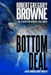 Bottom Deal (A Nick Jennings Digital Short) - Robert Gregory Browne
