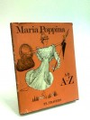 Maria Poppina ab A ad Z - P.L. Travers, Mary Shepard, G. M. Lyne
