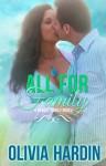All for Family (A Rawley Family Novel) - Olivia Hardin