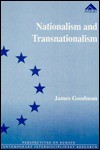 Nationalism and Transnationalism: The National Conflict in Ireland and European Union Integration - James Goodman
