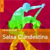 The Rough Guide to Salsa Clandestina - Pablo Yglesias