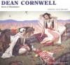 Dean Cornwell: Dean of Illustrators - Patricia Janis Broder, Walt Reed