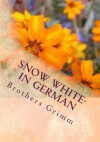 Snow White- in German - Brothers Grimm