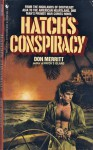 Hatch's Conspiracy (Hatch Trilogy #2) - Donigan Merritt