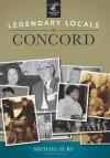 Legendary Locals of Concord - Michael Eury