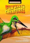 Flying Creatures (Dinosaur Files) - Dougal Dixon