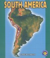 South America (Pull Ahead Books Continents) - Madeline Donaldson