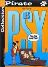 Les psy, tome 07 : Chacun son tour ! - Bédu, Raoul Cauvin