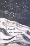 A Chagall and a Tree Leaf - Shuntarō Tanikawa, William L. Elliott, Kazou Kawamura