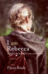 I am Rebecca - Fleur Beale