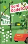 Borta bäst - Sara Kadefors