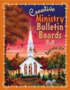 Creative Ministry Bulletin Boards: Fall - Cindy Schooler