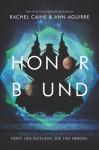 Honor Bound (The Honors #2) - Rachel Caine, Ann Aguirre