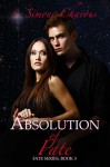 Absolution of Fate (Fate Series Book 3) - S. Simone Chavous