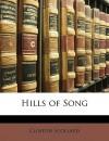 Hills of Song - Clinton Scollard