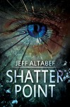 Shatter Point - Jeff Altabef