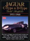 Jaguar C-Type & D-Type: Gold Portfolio 1951-1960 - R.M. Clarke