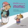 Mimi Loves to Mimic - Yih-Fen Chou, Chih-Yuan Chen