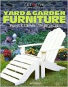 Yard & Garden Furniture: Plans and Step-by-Step Projects - Bill Hylton