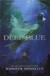 Deep Blue - Jennifer Donnelly