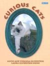 Curious Cats - Alvin Silverstein, Virginia B. Silverstein, Laura Silverstein Nunn