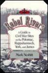 Rebel Rivers - Curtis J. Badger