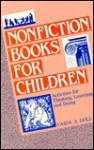 Nonfiction Books for Children: Activities for Thinking, Learning, and Doing - Carol Ann Doll