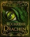Die Rückkehr der Drachen: Die Saga der Drachenrüstung (Band 2) - Elvira Zeißler
