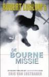 De Bourne missie - Eric Van Lustbader, Ger van Santen