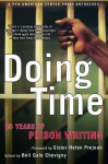 Doing Time: 25 Years of Prison Writing (PEN American Center Prize Anthologies) - Bell Gale Chevigny, Helen Prejean