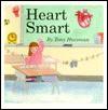 Heart Smart - Tony Huesman, Paul Cote