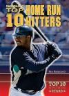 Baseball's Top 10 Home Run Hitters - Ken Rappoport