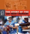 The Story of the San Diego Chargers - Tyler Omoth