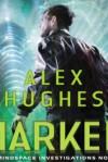 Marked - Alex Hughes, Daniel May