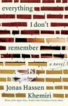 Everything I Don't Remember: A Novel - Jonas Hassen Khemiri