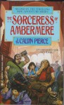 The Sorceress of Ambermere - J. Calvin Pierce