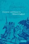 Literature and Dissent in Milton's England - Sharon Achinstein