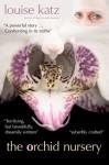 The Orchid Nursery - Louise Katz