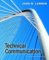 Mytechcommlab with Pearson Etext -- Standalone Access Card -- For Technical Communication - John M. Lannon