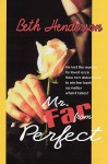 Mr. Far from Perfect - Beth Henderson