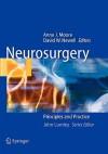 Neurosurgery - Anne J. Moore, David W. Newell