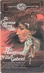 The Haunting of Villa Gabriel - Clarissa Ross