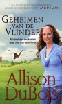 Geheimen van de vlinder - Allison DuBois, Annoesjka Oostindiër