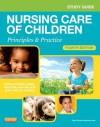 Nursing Care of Children: Principles & Practice - Susan R. James, Julie White