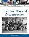 Civil War and Reconstruction - Rodney P. Carlisle