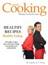 HEALTHY RECIPES: Healthy Eating - M. Smith & R. King - Edited by SMGC Publishing - R. King, M. Smith, SMGC Publishing