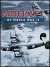 Aircraft of World War II - Mike Sharpe, Chris Westhorp