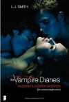 Razernij & Duister weerzien (The Vampire Diaries #3-4) - L.J. Smith, Karin Breuker