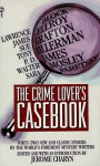 The Crime Lover's Casebook - Jerome Charyn